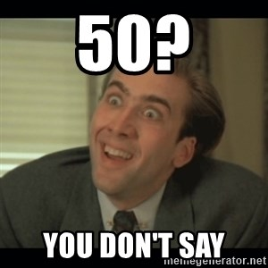 Nick Cage - 50? You don't say