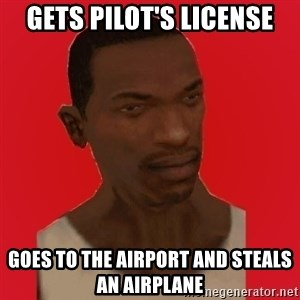 carl johnson - Gets pilot's license goes to the airport and steals an airplane