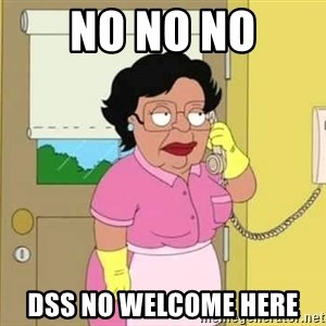 Consuela Hello No - No no no Dss no welcome here