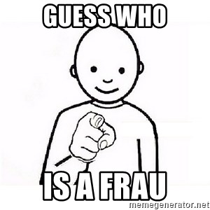 GUESS WHO YOU - Guess who is a frau