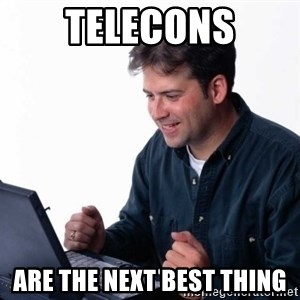 Net Noob - telecons are the next best thing
