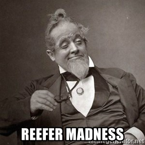 1889 [10] guy -  reefer madness