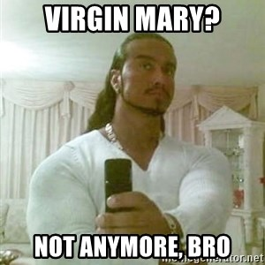 Guido Jesus - virgin mary? not anymore, bro