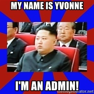 kim jong un - My name is yvonne i'm an admin!