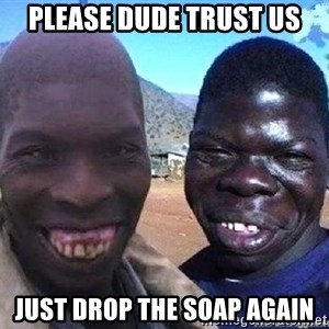 feo3 - please dude trust us just drop the soap again