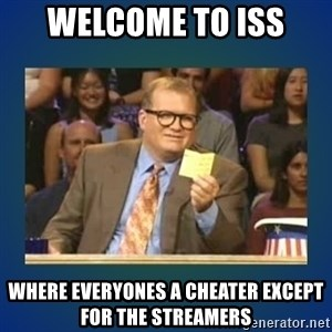drew carey - welcome to iss where everyones a cheater except for the streamers