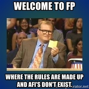 drew carey - Welcome to FP Where the rules are made up and AFI's don't exist.