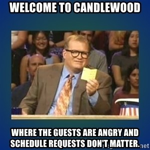 drew carey - Welcome to Candlewood Where the guests are angry and schedule requests don't matter.