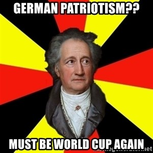 Germany pls - German patriotism?? must be world cup again