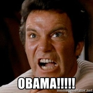 Kirk screaming Khan -  OBAMA!!!!!