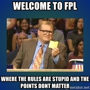 drew carey - Welcome to fpl where the rules are stupid and the points dont matter