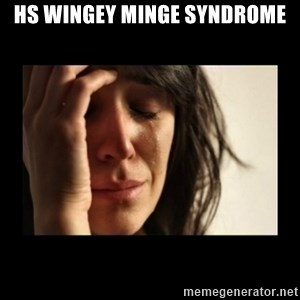 todays problem crying woman - HS wingey minge syndrome