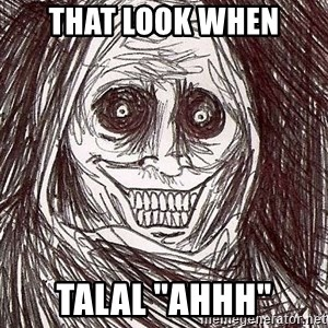 "Shadowlurker - That look when talal ""ahhh"""
