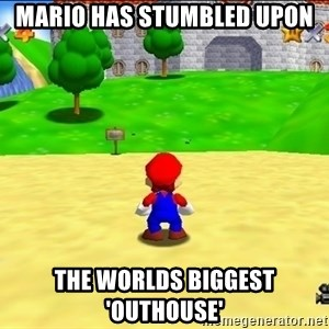 Mario looking at castle - Mario has stumbled upon the worlds biggest 'outhouse'
