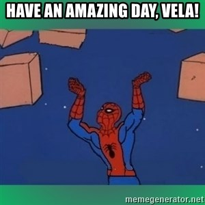 60's spiderman - have an amazing day, Vela!