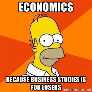Homer Advice - Economics because business studies is for losers