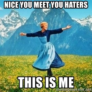 this is measuhdhuash - nice you meet you haters this is me