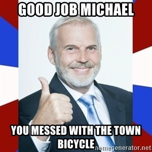 Idiot Anti-Communist Guy - Good job Michael You messed with the town bicycle