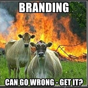 Evil Cows - BrandinG can Go Wrong - Get it?
