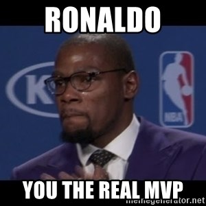 Kevin Durant MVP - Ronaldo  You The Real MVP
