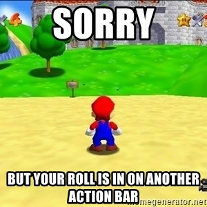 Mario looking at castle - Sorry But your roll is in on another action bar