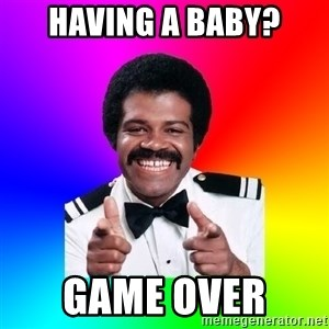 Foley - Having a baby? Game over