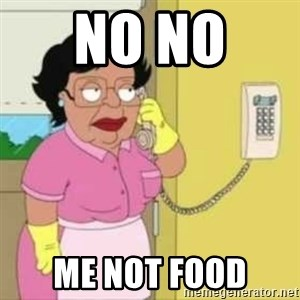 Family guy maid - no no  me not food