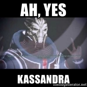 Ah, Yes, Reapers - Ah, Yes Kassandra