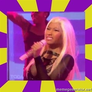 Nicki Minaj Constipation Face -