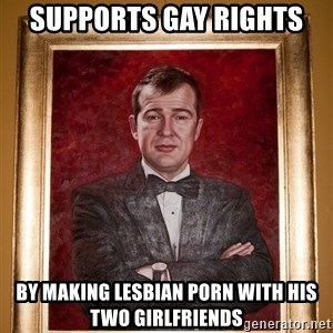 Douchey Dom - supports gay rights by making lesbian porn with his two girlfriends