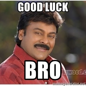 Typical Indian guy - Good luck Bro