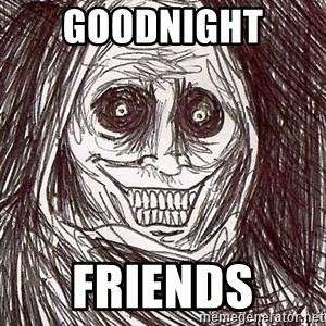 Shadowlurker - Goodnight  Friends