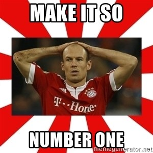 robben - Make it so Number one