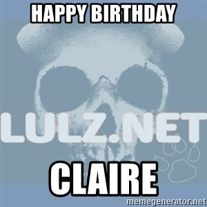 Lulz Dot Net - HAppy Birthday cLaire