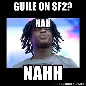 Chief Keef NAH - Guile on SF2? NAHH