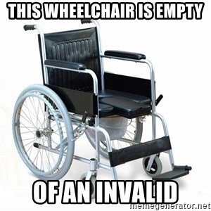 wheelchair watchout - This wheelchair is empty of an invalid