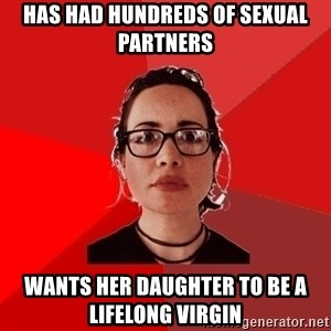 Liberal Douche Garofalo - has had hundreds of sexual partners wants her daughter to be a lifelong virgin