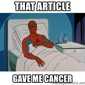 SpiderMan Cancer - that article gave me cancer