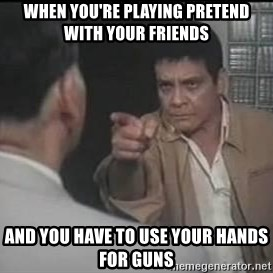 fernando poe jr - when you're playing pretend with your friends and you have to use your hands for guns