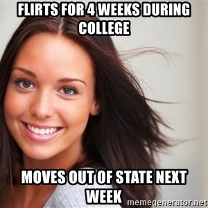 Good Girl Gina - flirts for 4 weeks during college moves out of state next week