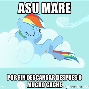 Rainbow Dash Cloud - ASU MARE  POR FIN DESCANSAR DESPUES D MUCHO CACHE