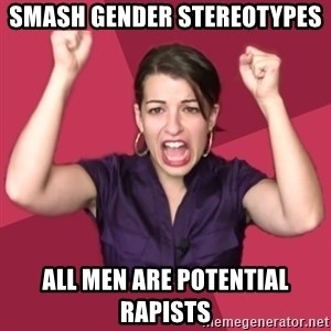FeministFrequently - smash gender stereotypes all men are potential rapists