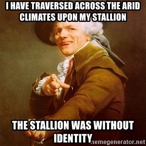 Joseph Ducreux - i have traversed across the arid climates upon my stallion the stallion was without identity