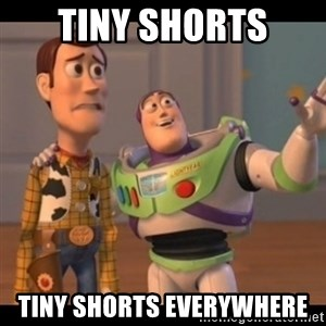 X, X Everywhere  - TINY SHORTS TINY SHORTS EVERYWHERE
