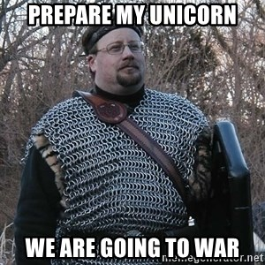 Steel Fighter - prepare my unicorn We are going to war