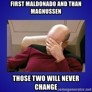 Picard facepalm  - First Maldonado and than Magnussen those two will never change