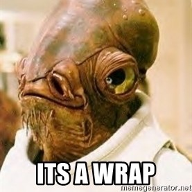 Its A Trap -  Its a wrap