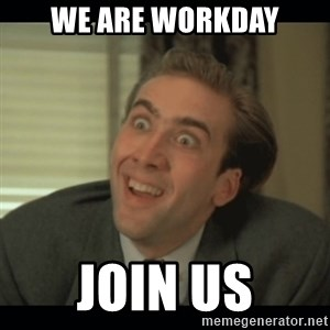 Nick Cage - We Are Workday Join Us