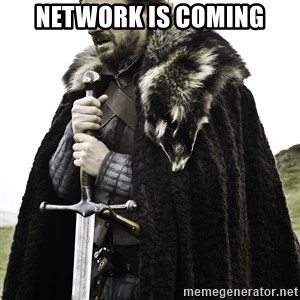 Sean Bean Game Of Thrones - NETWORK is coming