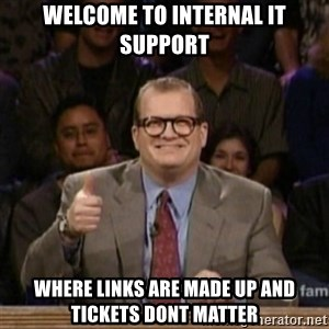 drew carey whose line is it anyway - WElcome to InTernal IT Support Where links are made up and tickets dont matter